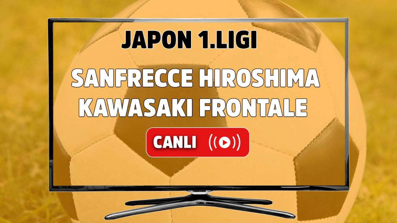 Sanfrecce Hiroshima - Kawasaki Frontale Canlı