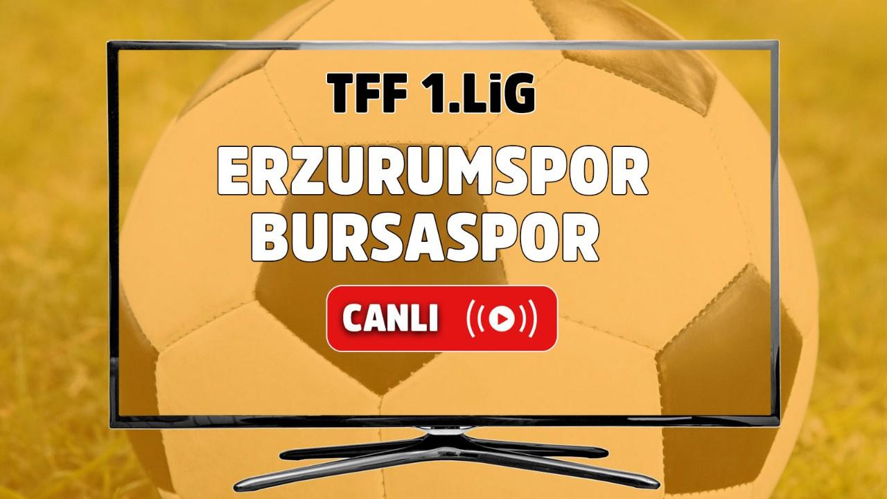 Erzurumspor Bursaspor Canlı maç izle