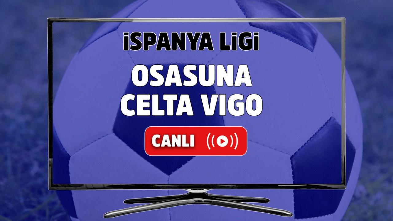 Osasuna Celta Vigo Canlı maç izle
