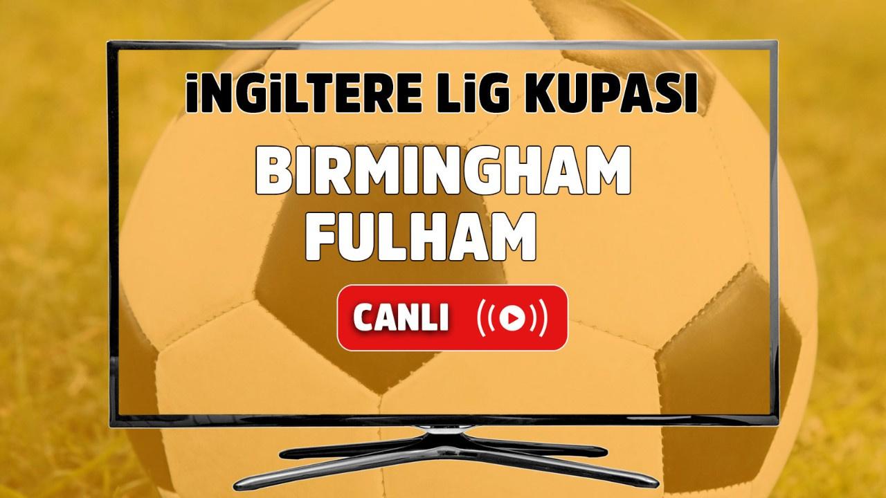 Birmingham - Fulham Canlı