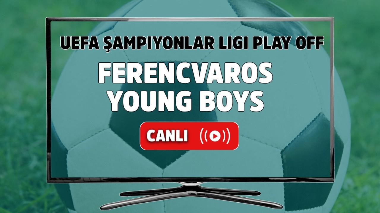Ferencvaros - Young Boys Canlı