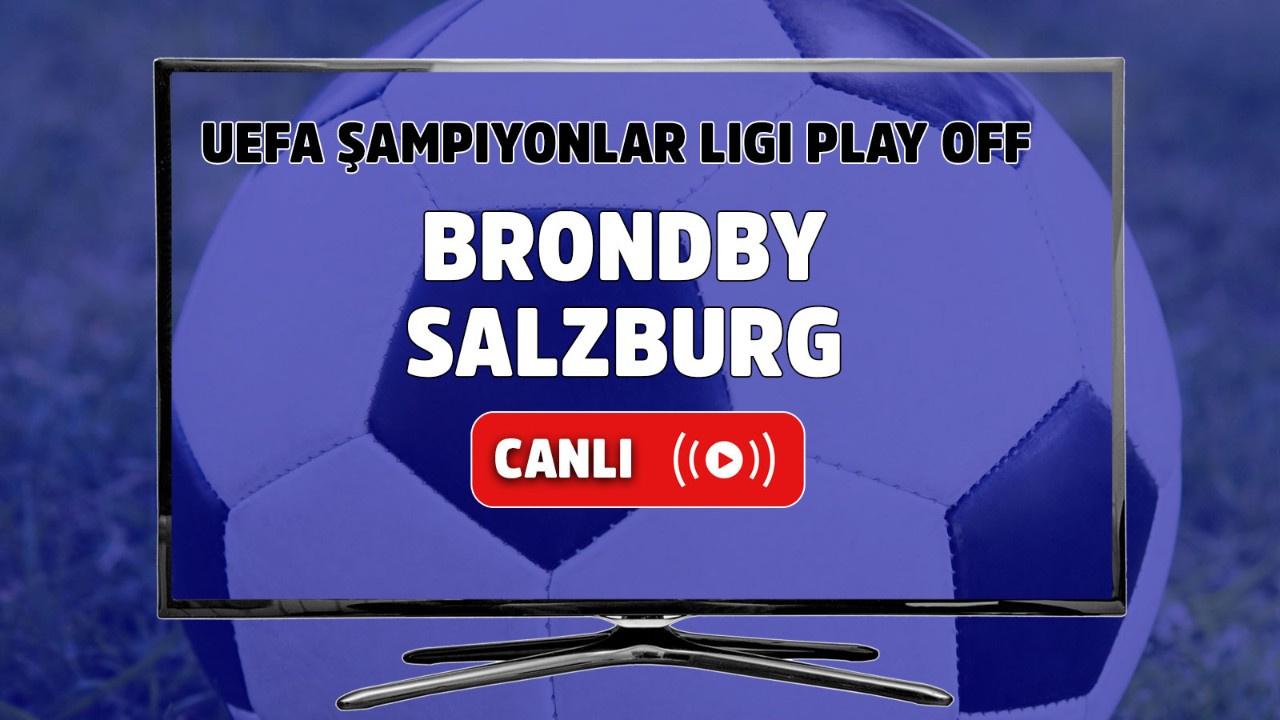 Brondby - Salzburg Canlı