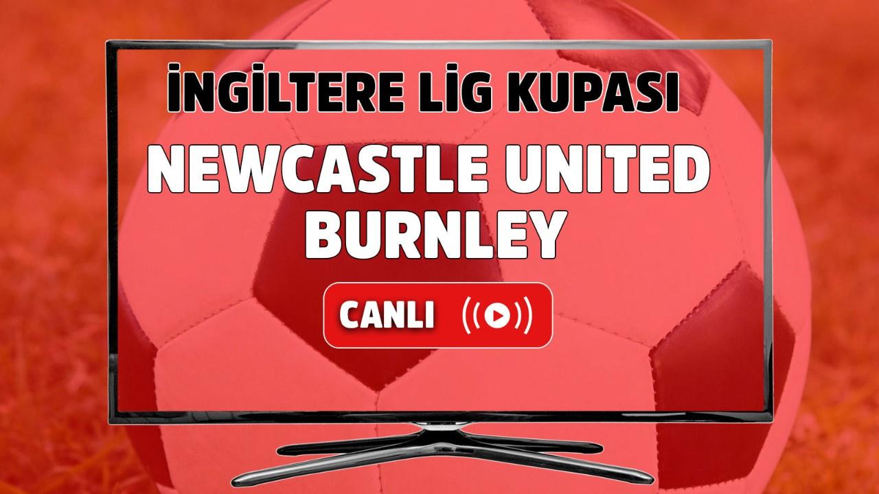 Newcastle United - Burnley Canlı