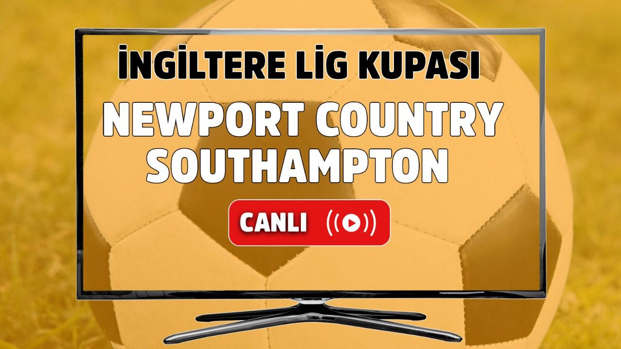 Newport Country - Southampton Canlı