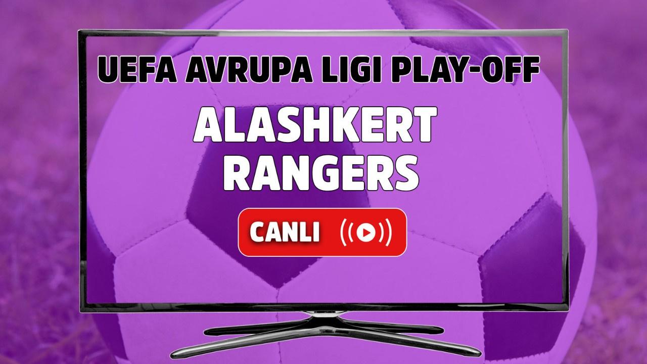 Alashkert - Rangers Canlı