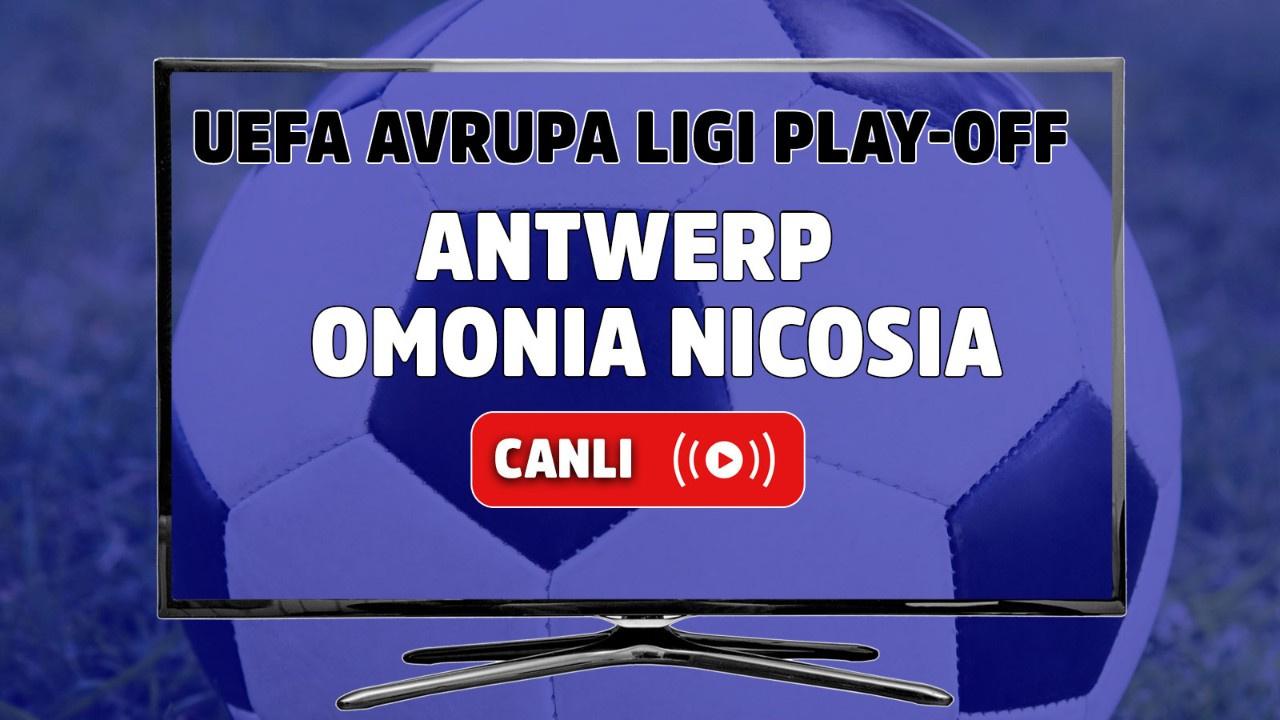 Antwerp - Omonia Nicosia Canlı