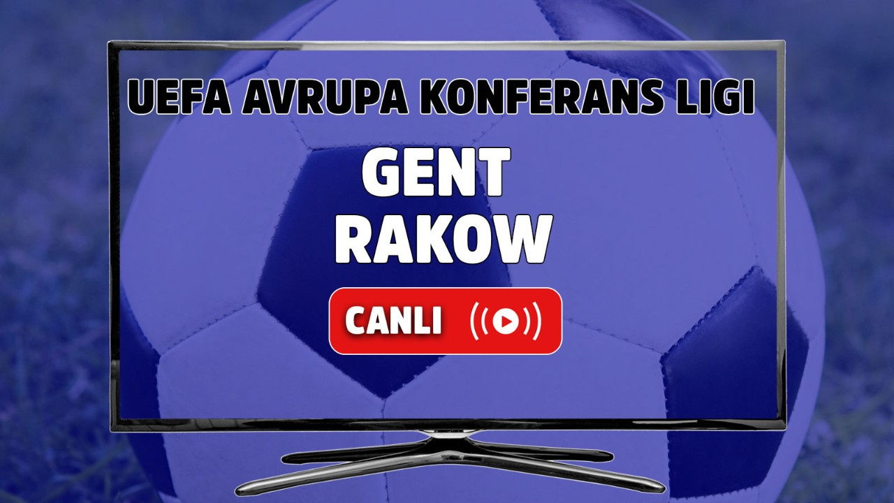 Gent – Rakow Canlı