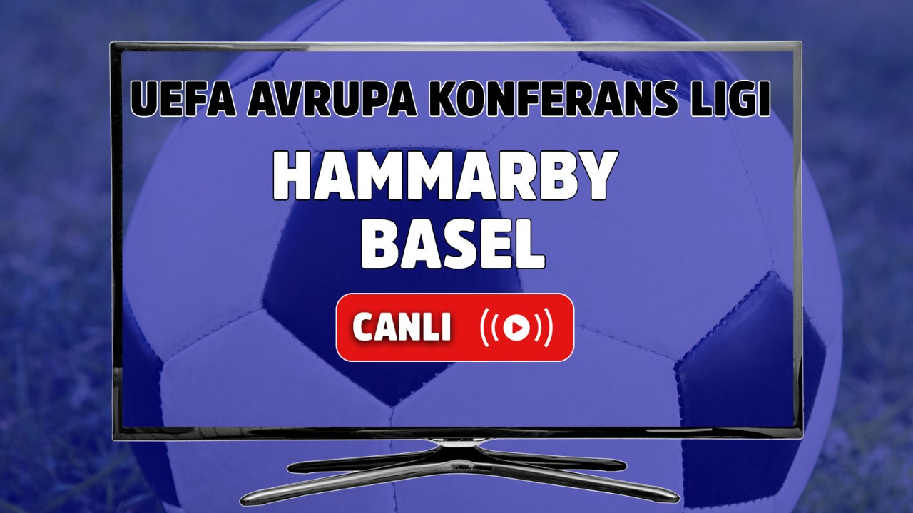 Hammarby – Basel Canlı