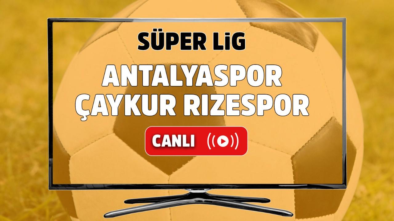 Antalyaspor – Çaykur Rizespor Canlı