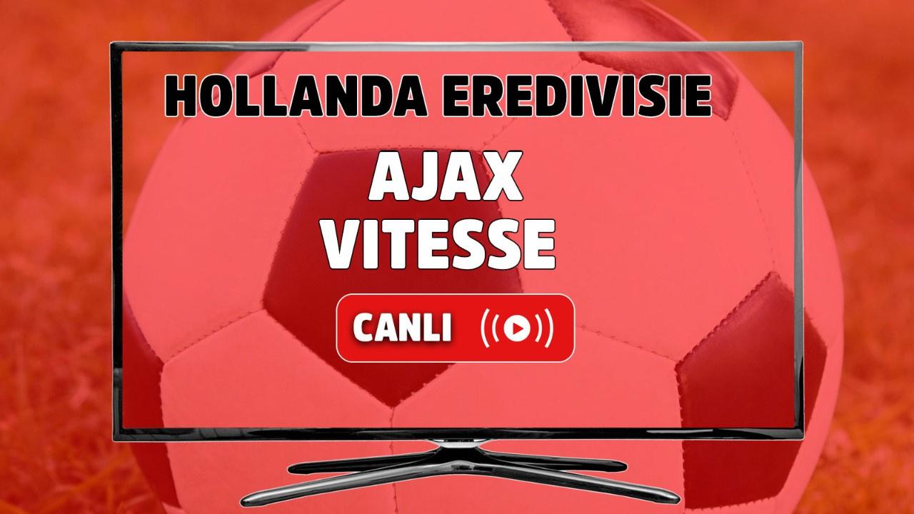 Ajax - Vitesse Canlı