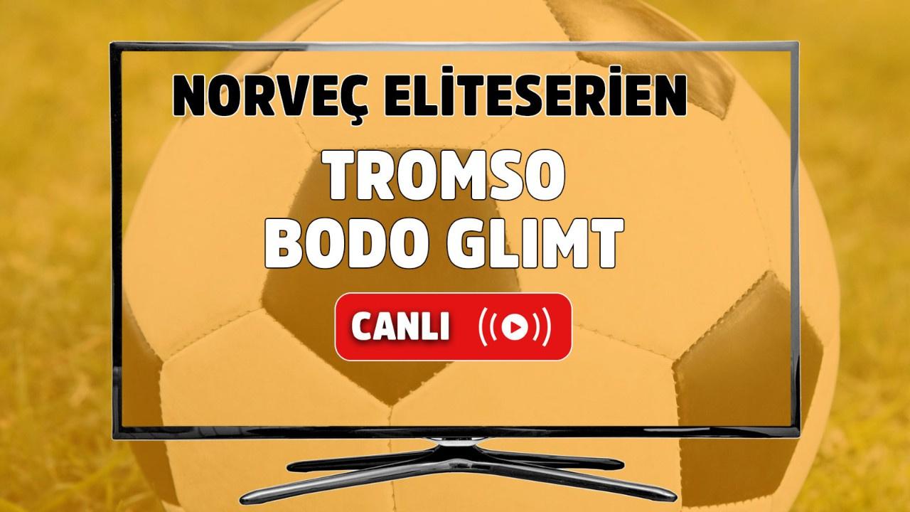 Tromsö - Bodo Glimt Canlı
