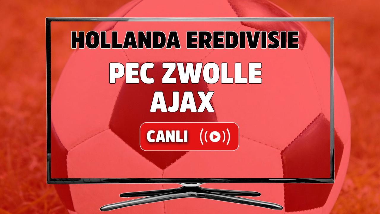 PEC Zwolle - Ajax Canlı