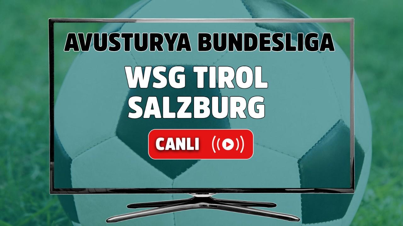 WSG Tirol - Salzburg Canlı