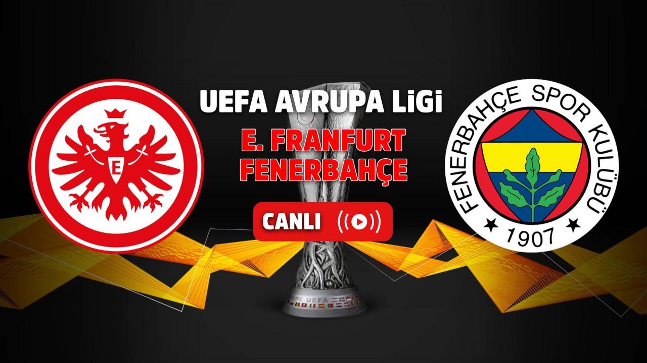 Exxen canlı izle Eintracht Frankfurt - Fenerbahçe