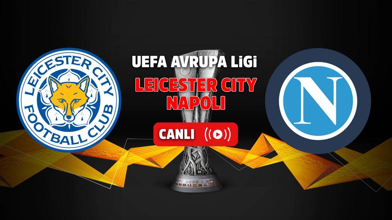 Leicester City - Napoli Canlı