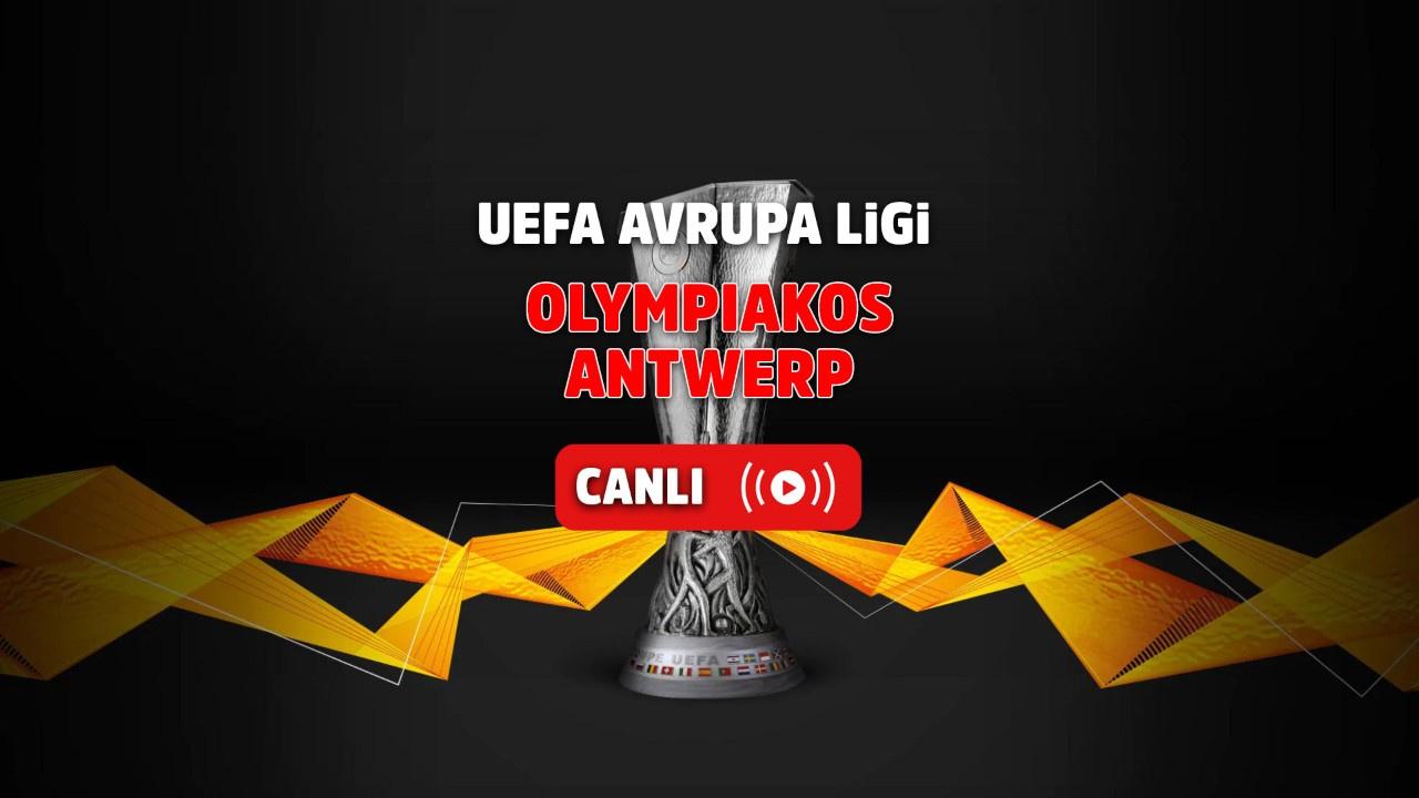Olympiakos - Antwerp Canlı