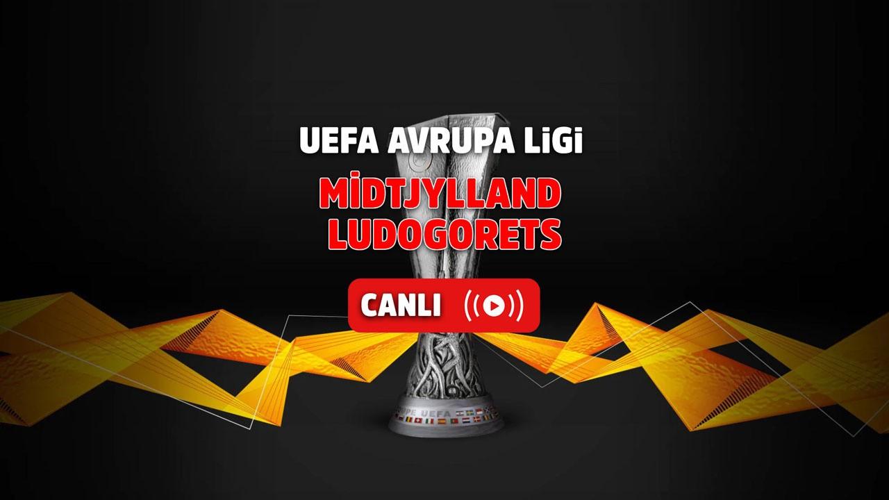 Midtjylland-Ludogorets Canlı maç izle