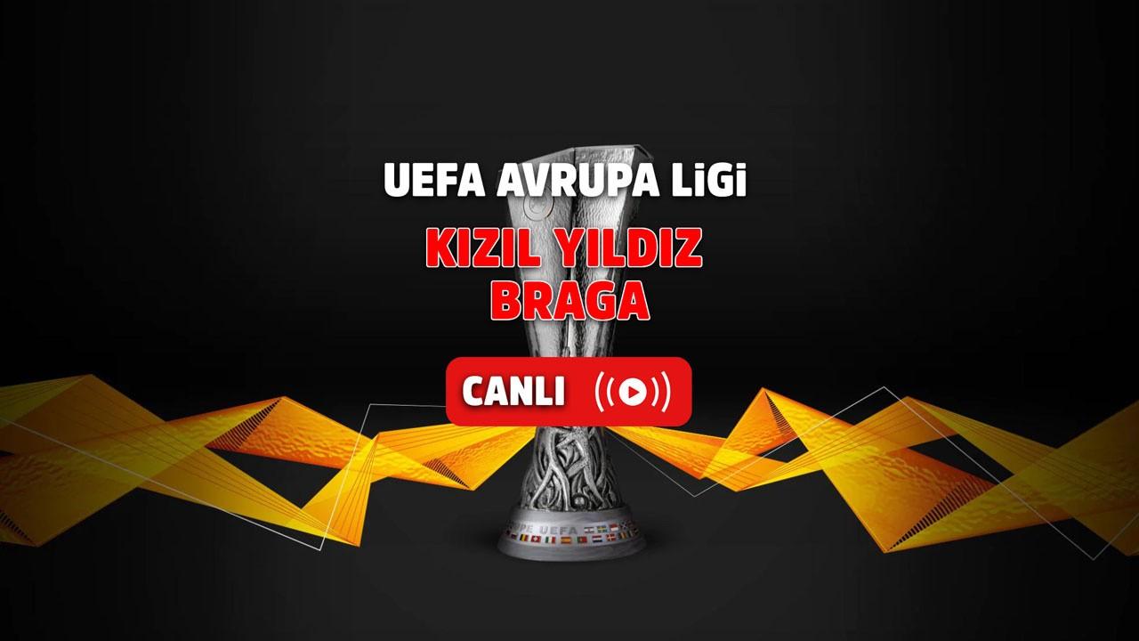 Kızıl Yıldız- Braga Canlı maç izle