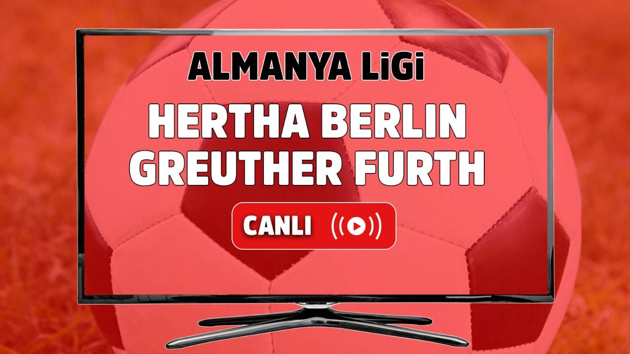 Hertha Berlin – Greuther Fürth Canlı izle