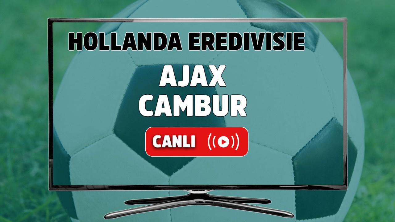Ajax – Cambur Canlı maç izle