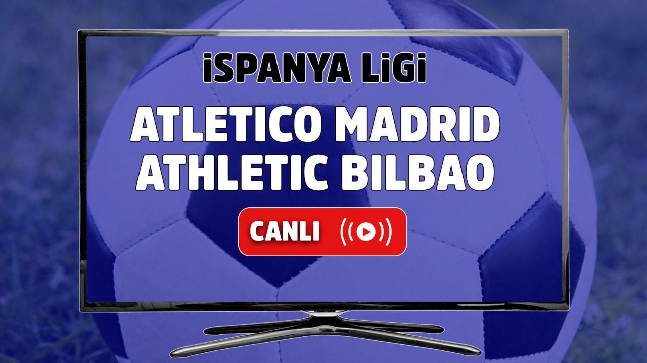 Atletico Madrid – Athletic Bilbao Canlı izle