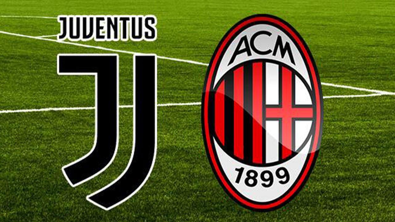 Juventus Milan maçı ne zaman, saat kaçta?