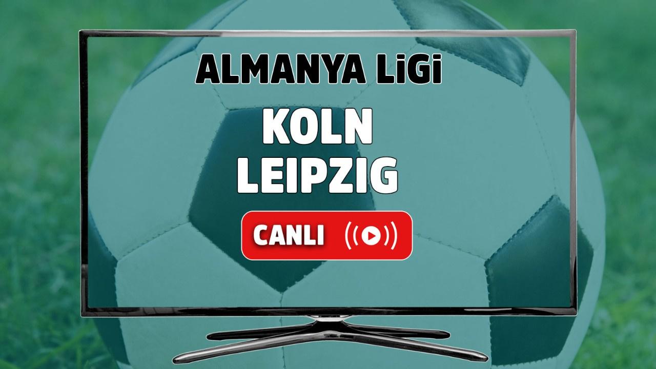 Köln – Leipzig Canlı maç izle