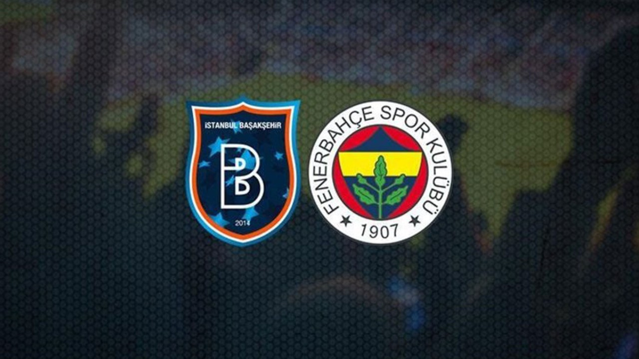 Başakşehir-Fenerbahçe Canlı maç izle