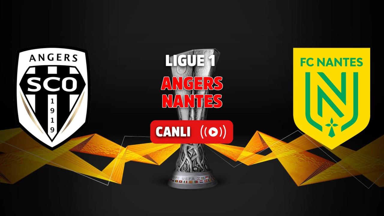 Angers-Nantes Canlı maç izle