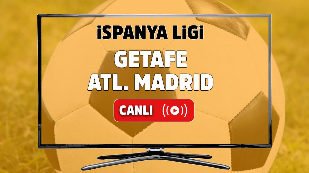 Getafe- Atl. Madrid Canlı maç izle