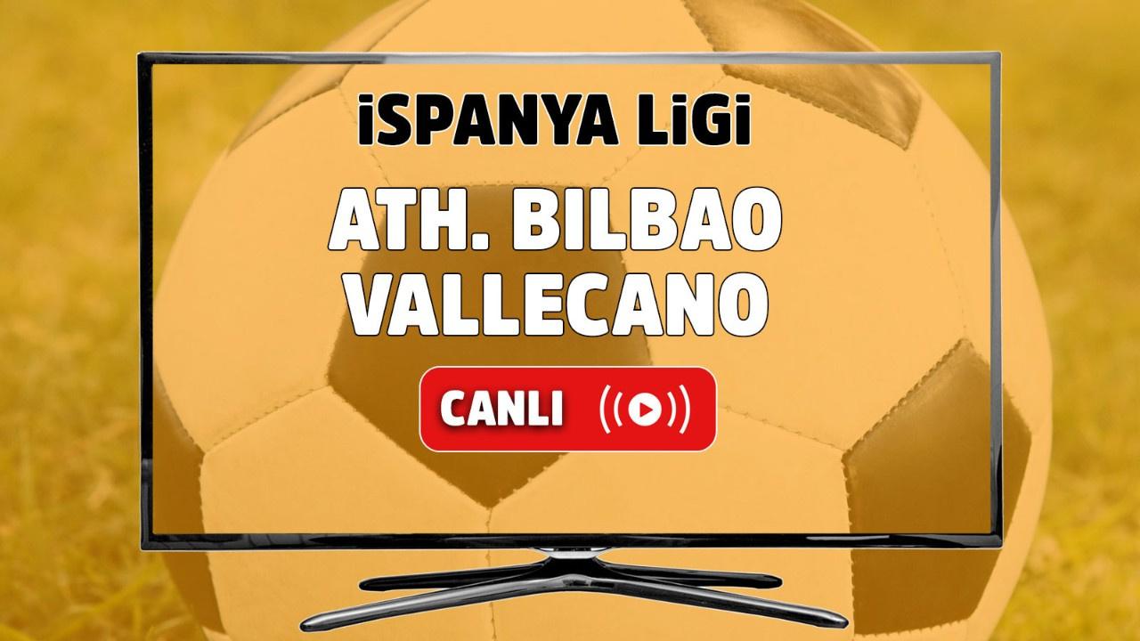 Ath. Bilbao- Vallecano Canlı maç izle