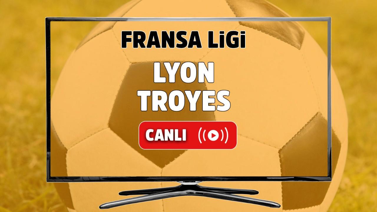 Lyon – Troyes Canlı maç izle
