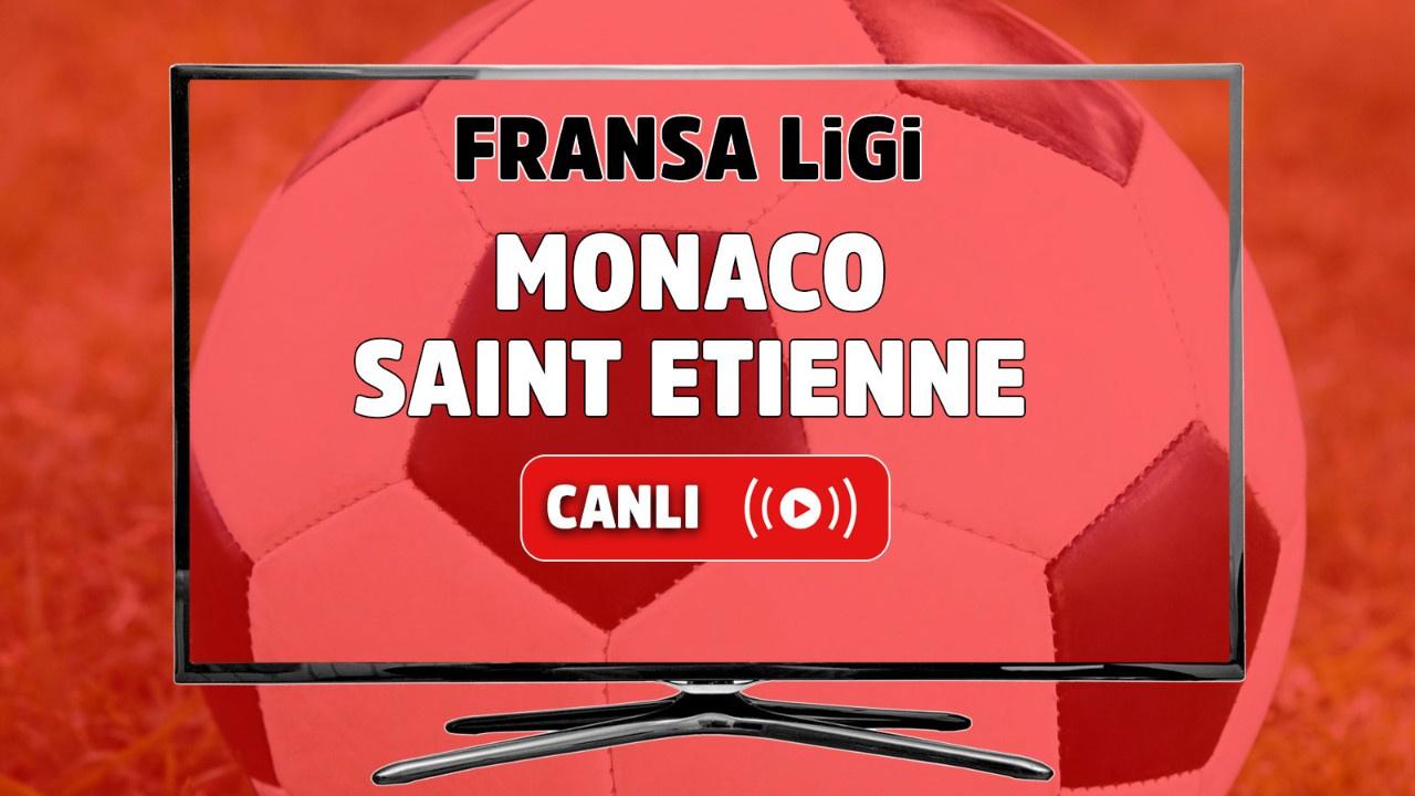 Monaco – Saint Etienne Canlı maç izle
