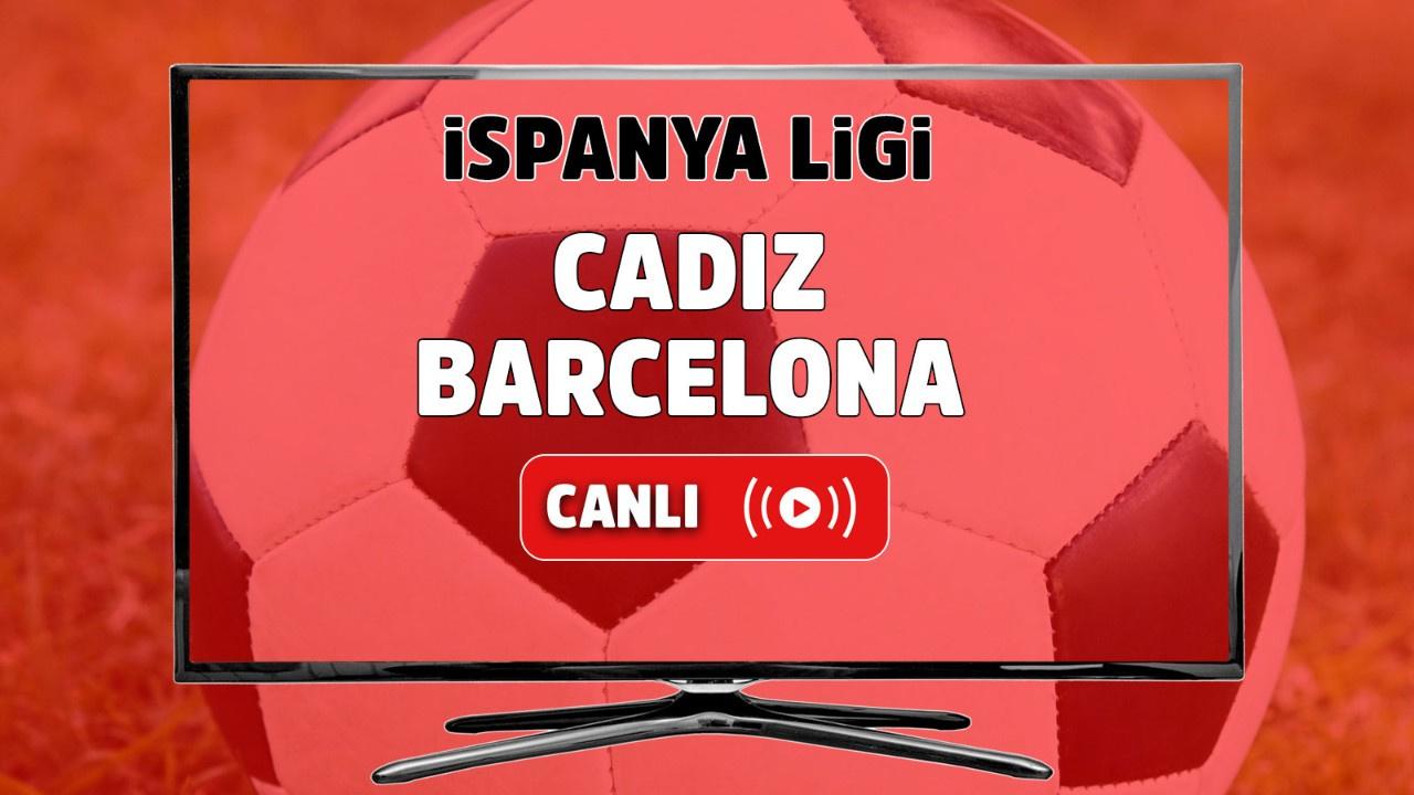 Cadiz – Barcelona Canlı maç izle