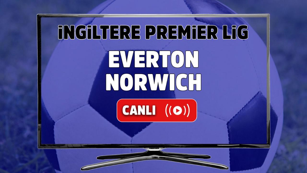 Everton – Norwich Canlı izle