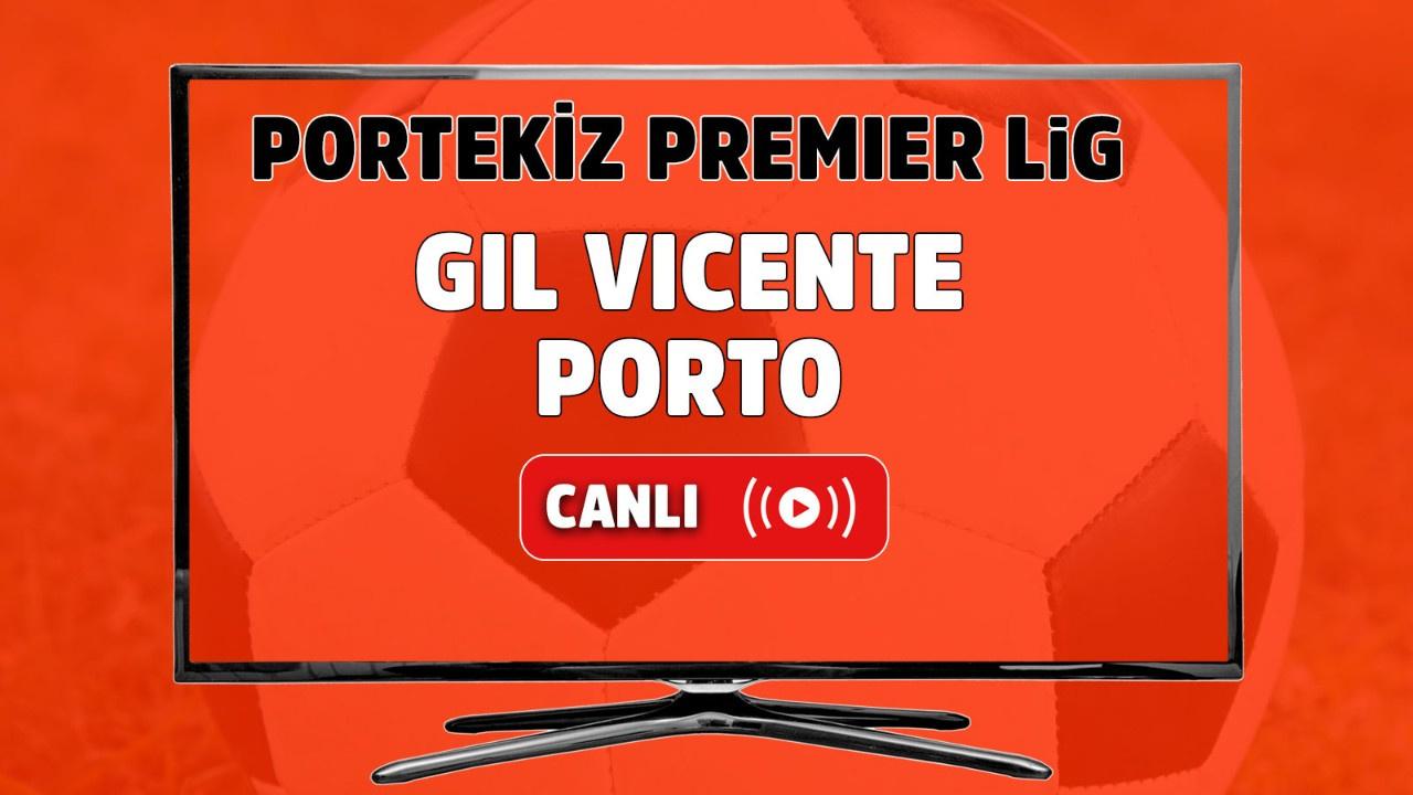 Gil Vicente- Porto Canlı maç izle