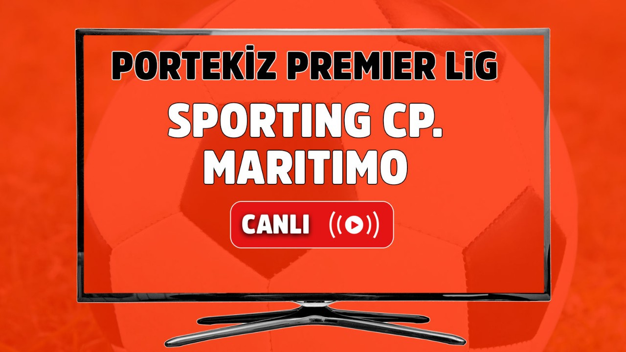 Sporting CP-Maritimo Canlı maç izle