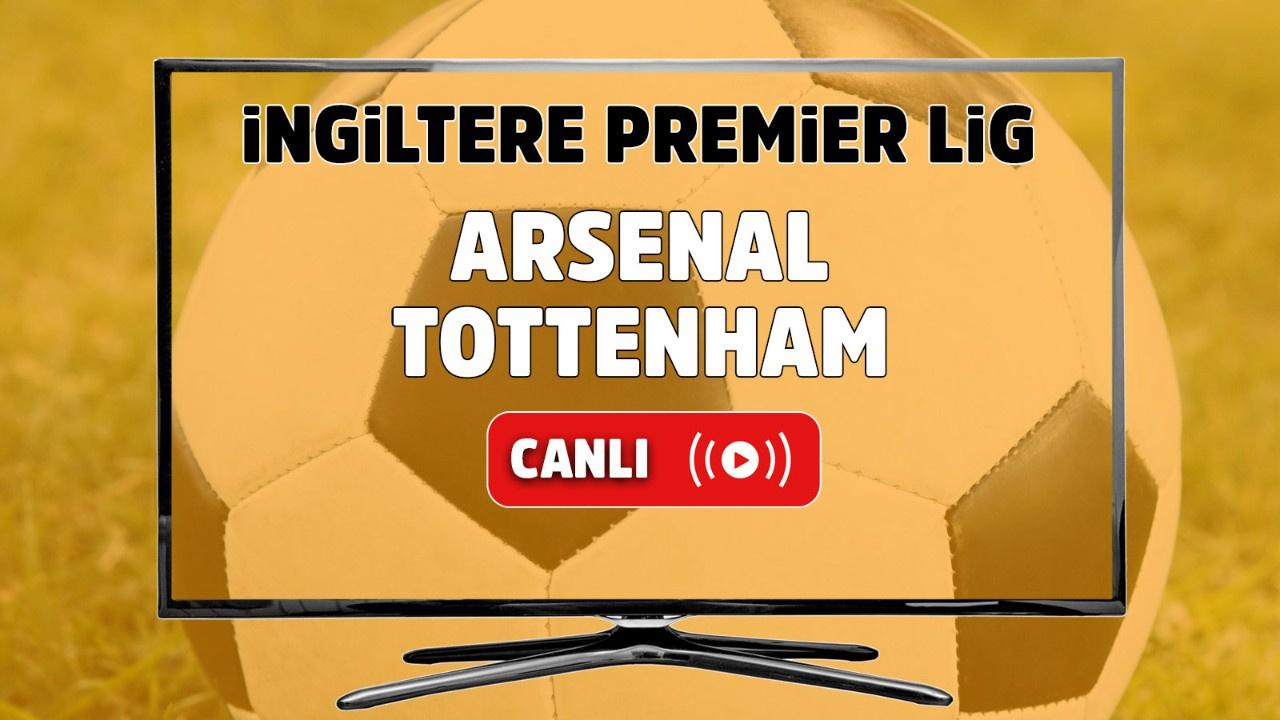 Arsenal – Tottenham Canlı maç izle