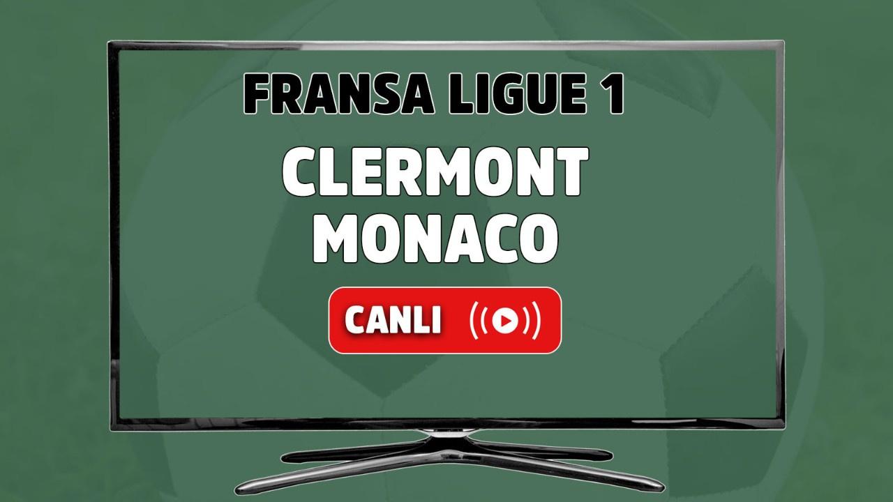 Clermont-Monaco Canlı maç izle