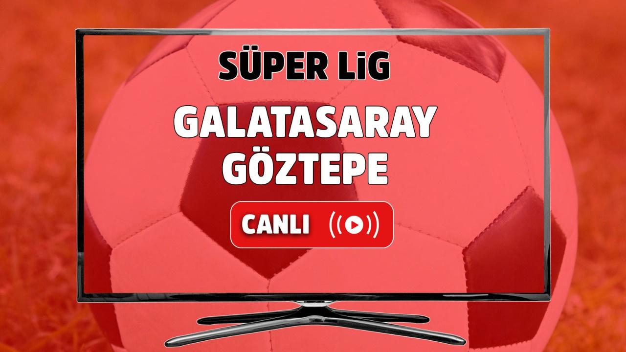 Galatasaray – Göztepe Canlı izle