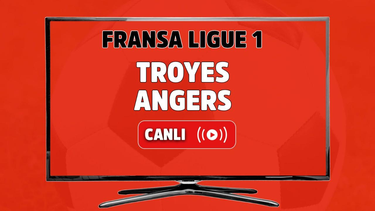 Troyes-Angers Canlı