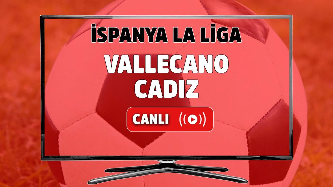 Vallecano-Cadiz Canlı maç izle