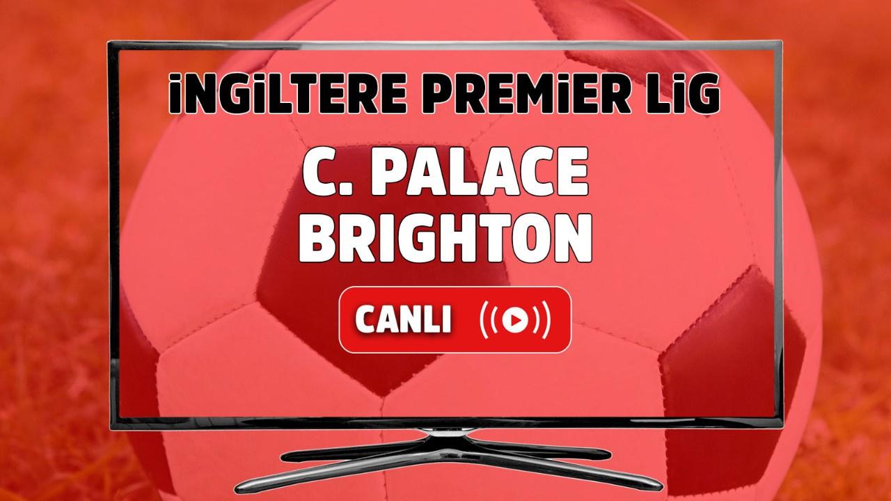 C. Palace-Brighton Canlı maç izle