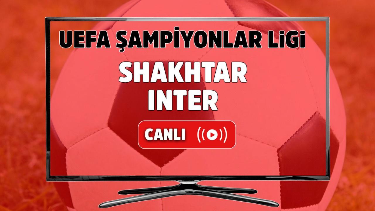 Shakhtar-Inter Canlı maç izle