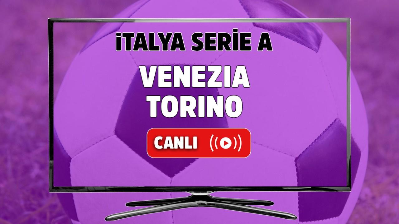 Venezia-Torino Canlı maç izle