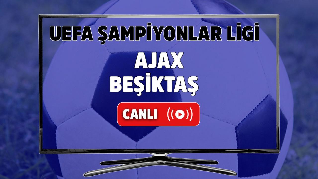 Ajax – Beşiktaş Canlı maç izle