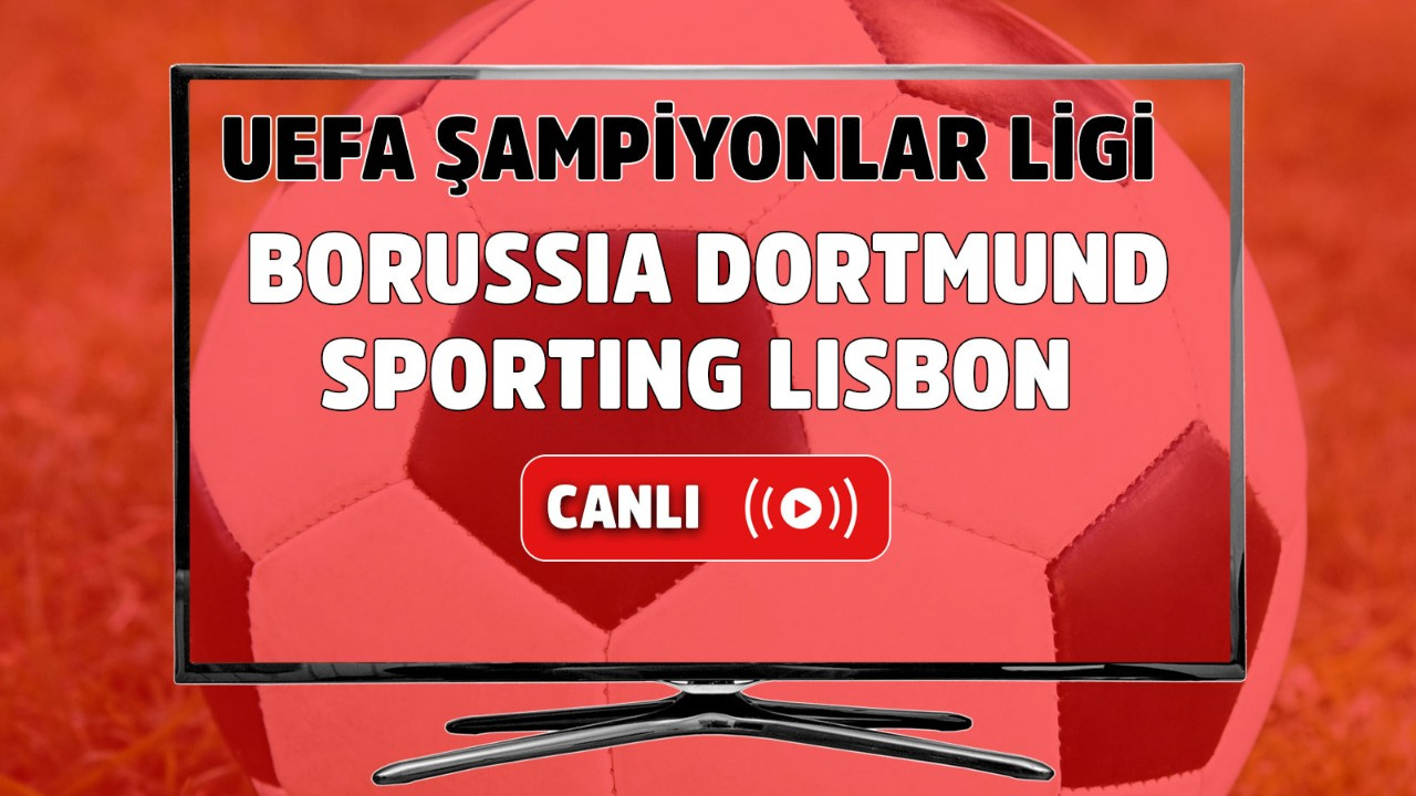 Borussia Dortmund – Sporting Lisbon Canlı izle