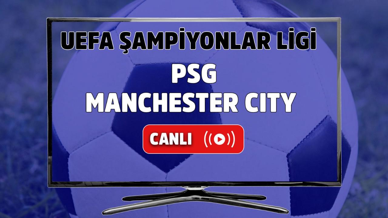 PSG – Manchester City Canlı izle