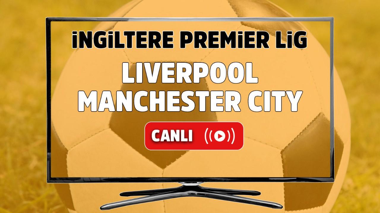 Liverpool – Manchester City Canlı izle