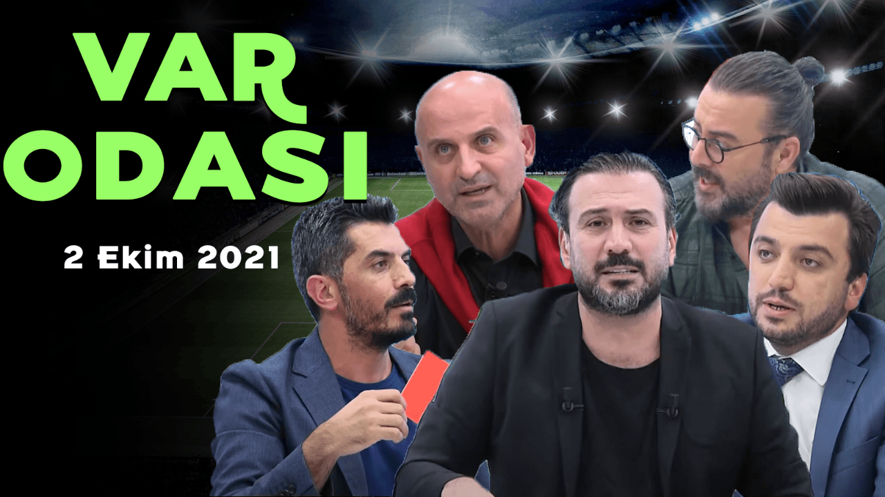 Ertem Şener ile Var Odası - 2 Ekim 2021